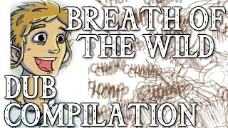 Breath Of The Wild Dub Compilation! (Zelda Comic Dub)