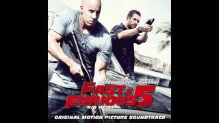 "Fast and Furious 5 ""Rio Heist"" Soundtrack 06"
