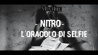 11 - L'Oracolo dei selfie - Nitro (+ Testo) [Suicidol]