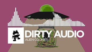 Dirty Audio - Alien Cookies [Monstercat Release]