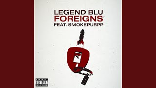 Foreigns (feat. Smokepurpp)