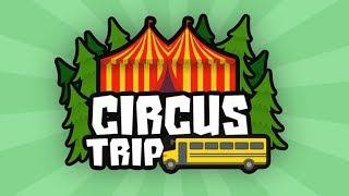 Circus Trip - Full Playthrough - Roblox