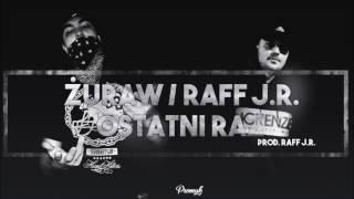 Żuraw x Raff J.R. - Ostatni raz (Prod. Raff J.R.)