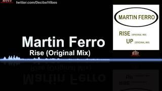 Martin Ferro  -Rise (Original Mix)