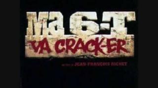 Ma 6.T va Crack-er(generique du film)