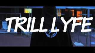 TRILL LYFE - COMPILATION (COMIN' SOON VISUAL)
