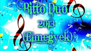 Bittó Duó ( Elmegyek ) - 2013  .wmv