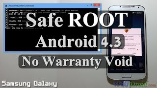 [No Warranty Void] Safe Root Android 4.3 for Samsung Galaxy S3/S4