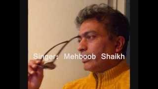 """"""" DIL BEQARAR SA HAI HUM KO KHUMAAR SA HAI"""" by Mehboob Shaikh-Toronto"""