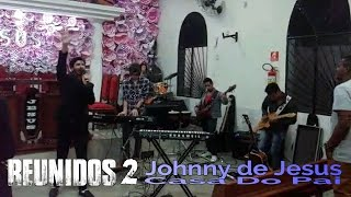Casa do Pai - JOHNNY DE JESUS [LIVE | R2]