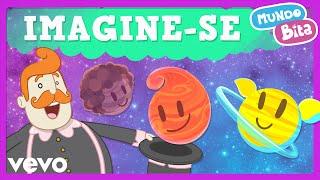 Mundo Bita - Imagine-Se