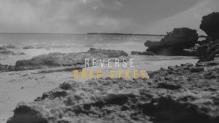 Reverse - Greg Sykes (Official Lyric Video)