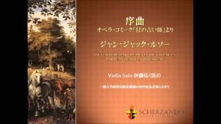 J.J.Rousseau: Ouvertue par Le Devin du Village
