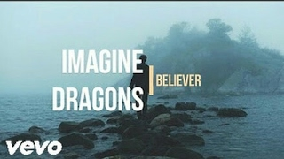 Imagine Dragons - Believer lyrics video