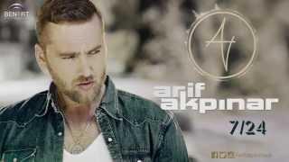Arif Akpınar - 7/24 | 7/24 (Official Audio)