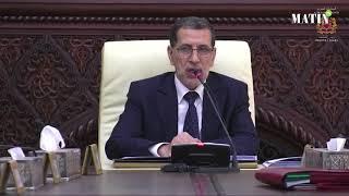 Intervention de Saâd-Eddine El Othmani au conseil du gouvernement