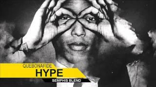 Quebonafide - Hype (Semphis Blend)