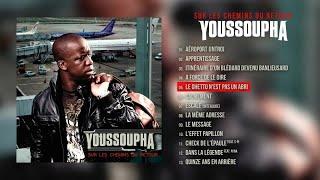 Youssoupha - Le ghetto n'est pas un abri (Audio Officiel)