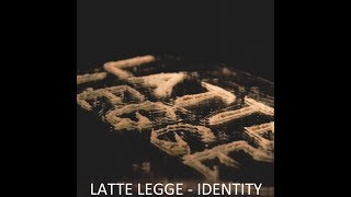 Identity - Latte Legge