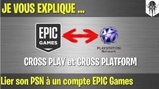 [FORTNITE] Je vous explique ... lier votre compte PSN à un compte EPIC Games
