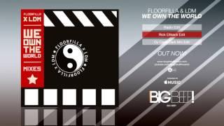 Floorfilla & LDM - We Own The World (Rick Ellback Remix Edit)