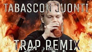 Tabascon juonti TRAP REMIX (Martin Garrix - Animals)