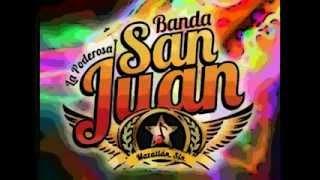 Claro-La Poderosa Banda San Juan [ESTRENO 2013 LETRA]