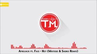 Fais ft  Afrojack   Hey Matisse  Sadko Remix Legendado