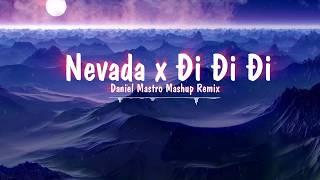 Music 8D | Mashup Nevada x Đi Đi Đi - Daniel Mastro Mashup Remix