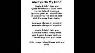 Always On My Mind  -  RR - Elvis Presley (With_Lyrics).wmv
