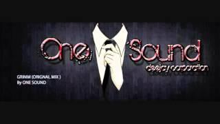 ONE SOUND -GRIMM (original mix ) ELECTRO HOUSE 2013