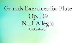Grands Exercices for Flute Op.139 No.1 G.Gariboldi