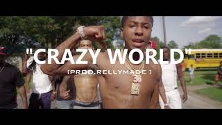 "[FREE] ""Crazy World"" NBA YoungBoy/RellyMade Type Beat (Prod.RellyMade)"