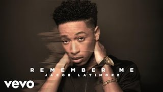 Jacob Latimore - Remember Me (Official Audio)