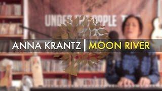 Anna Krantz - 'Moon River' (Audrey Hepburn cover) | UNDER THE APPLE TREE
