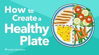 How to Create a Healthy Plate