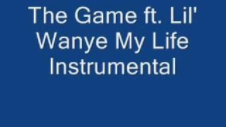 the game ft. lil wayne my life instrumental