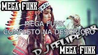Mega Funk - FIM DE ANO (Dj Felipe PR)