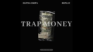 ELITNA EKIPA ► TRAP MONEY ◄ FT. REPLAY (prod.Stimena) VIDEO 2017