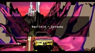 Bexfield - Getaway