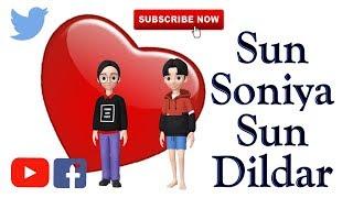 Sun Soniya Sun Dildar | Hindi 30 sec whatsapp status | By Awesome And Uniques
