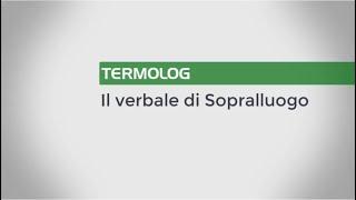 Come stampare il Verbale di Sopralluogo in TERMOLOG