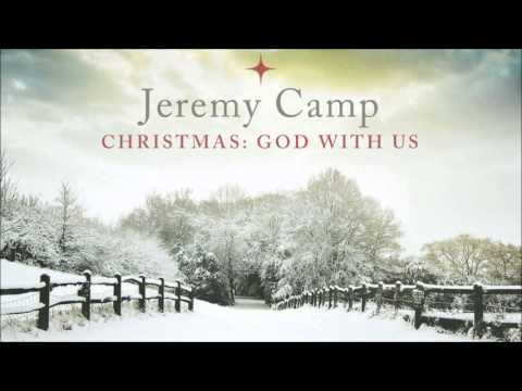 Jeremy Camp Hark The Herald Angels Sing Christmas God With Us