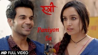 PANIYON SA - Rajkumar R. & Shraddha K. VM   Stree & Styameva Jayate Full Song