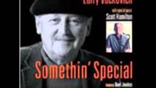 Larry Vuckovich - Somethin' - Special Soultrane