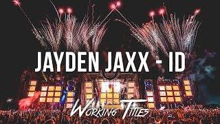 Jayden Jaxx - ID