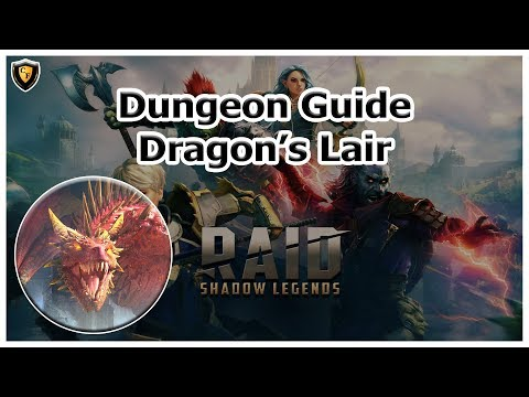 RAID Shadow Legends - Dragon's Lair - Dungeon Guide