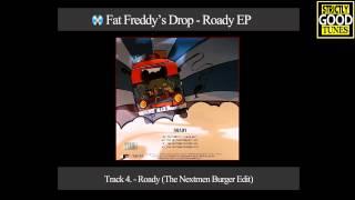 Fat Freddys' Drop - Roady (The Nextmen Burger Edit)
