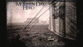 Modern Day Hero - Some Kind of Circus