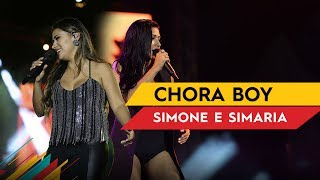 Chora Boy - Simone & Simaria - Villa Mix Brasília 2017 ( Ao Vivo )
